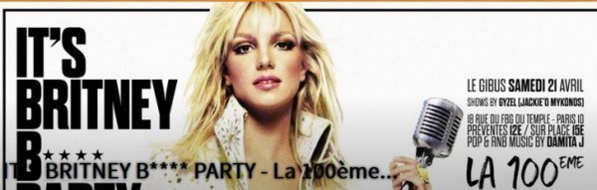 IT'S Britney B* PARTY - La 100ème